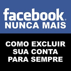 Excluir Facebook Sempre Definitivamente