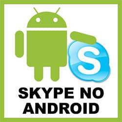Entrar Skype Android