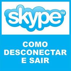 Sair Desconectar Skype