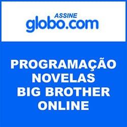 Assinar Globo.com Novelas BBB