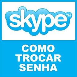 Trocar Senha Skype