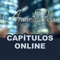 Capítulos Amor Vida online