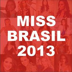 Candidatas Miss Brasil 2013