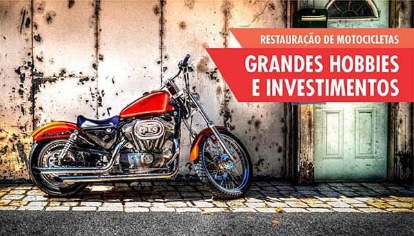 Restauração de Motocicletas Hobbie e Investimento
